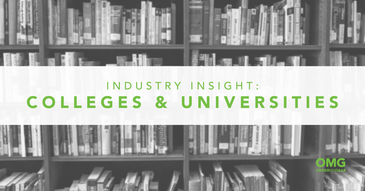 Industry Insight Colleges and Universities OMG Online Stores