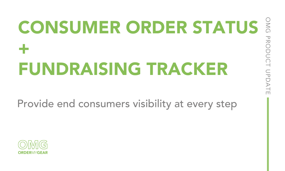 OMG Order Status Fundraising Tracker Feature Release